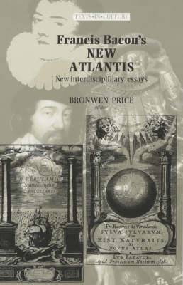 Francis Bacon's New Atlantis: New Interdisciplinary Essays