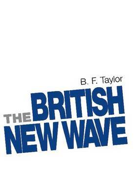 The British New Wave: A Certain Tendency?