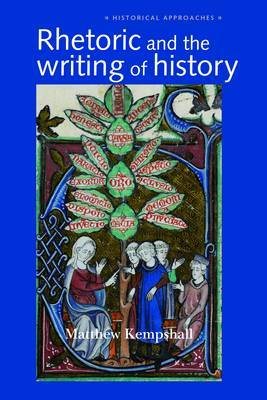 Rhetoric and the Writing of History, 400-1500