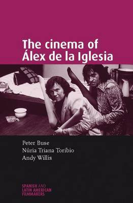 The Cinema of Alex de la Iglesia