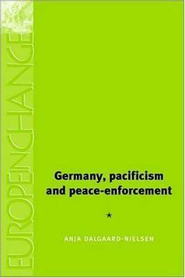 Germany, Pacifism and Peace-Enforcement