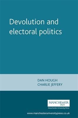Devolution and Electoral Politics