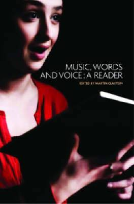 Music, Words and Voice: A Reader