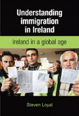 Understanding Immigration in Ireland: State Capital and Labour in a Global Age