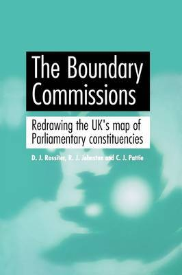 The Boundary Commissions: Redrawing the UK's Map of Parliamentary Constituencies