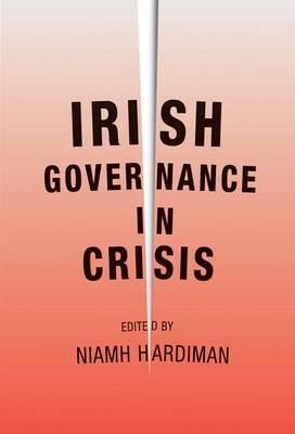 Irish Governance in Crisis