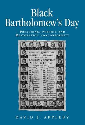 Black Bartholomew's Day: Preaching, Polemic and Restoration Nonconformity
