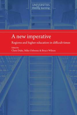 A New Imperative: Regions and Higher Education in Difficult Times
