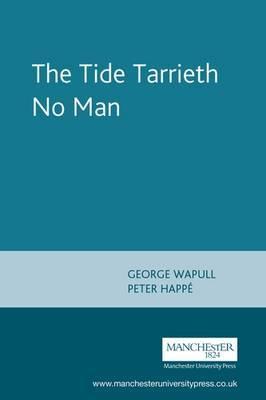 The Tide Tarrieth No Man