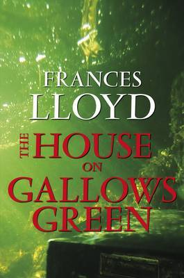 The House on Gallows Green