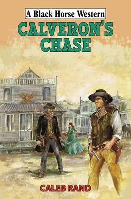 Calveron's Chase