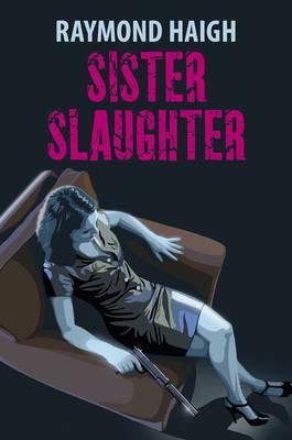 Sister Slaughter