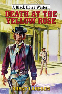 Death at the Yellow Rose