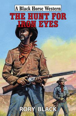 The Hunt for Iron Eyes