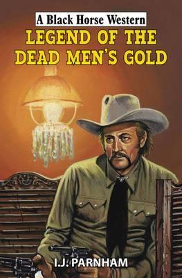 Legend of the Dead Men's Gold