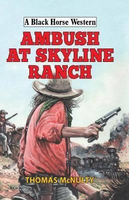 Ambush at Skyline Ranch