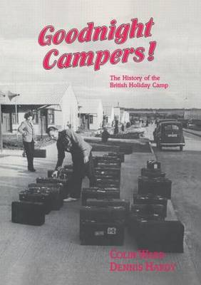 Good-night, Campers!: History of the British Holiday Camp
