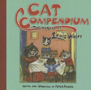 A Cat Compendium: The Worlds of Louis Wain