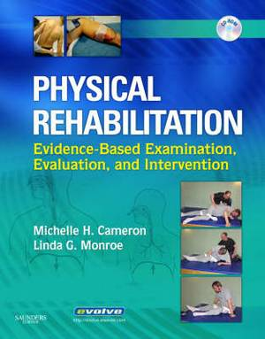 Physical Rehabilitation Assessment and Intervention