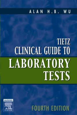 Tietz Clinical Guide to Laboratory Tests, 4th Ed