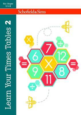 Learn Your Times Tables: Book 2