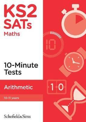 KS2 SATs Arithmetic 10-Minute Tests