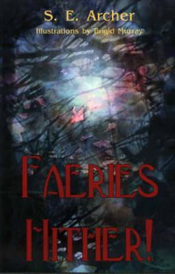 Faeries Hither!