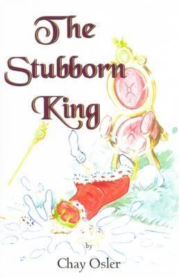 The Stubborn King