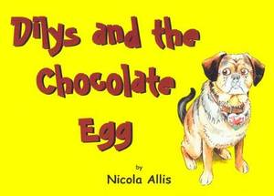Dilys and the Chocolate Egg