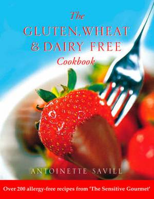 Gluten, Wheat and Dairy Free Cookbook
