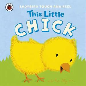 This Little Chick: Ladybird Touch and Feel