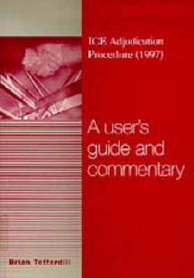 Ice Adjudication Procedure 1997: A User's Guide and Commentary