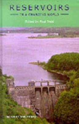 Reservoirs in a Changing World: 12th Biennial Conference of the British Dam Society, September 2002
