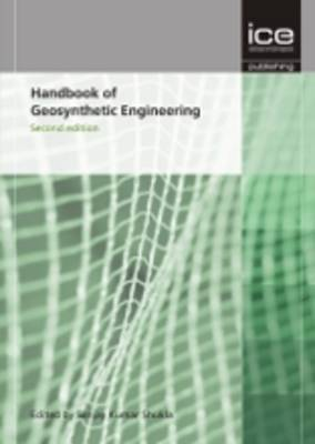 Handbook of Geosynthetic Engineering: Geosynthetics and Their Applications