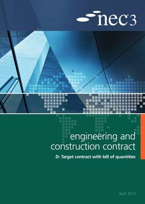 NEC3 Engineering and Construction Contract Option D: Target contract with bill of quantities