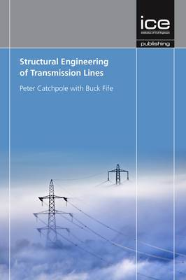 Structural Engineering of Transmission Lines
