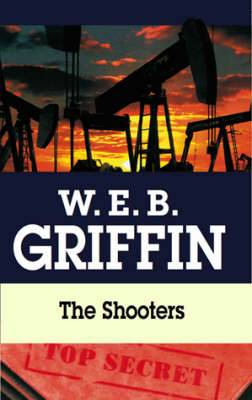 The Shooters: A Presidential Agent Novel