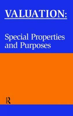 Valuation: Special Properties and Purposes