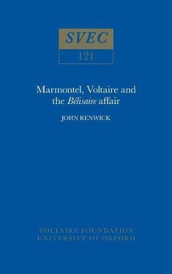 Marmontel, Voltaire and the 'Belisaire' Affair: 1974