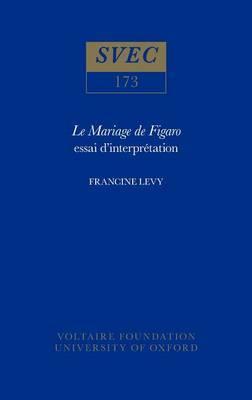 Mariage de Figaro : Essai d'Interpretation