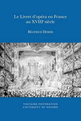 Le Livret d'opera en France au XVIIIe siecle
