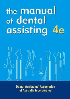 Dental Assistant's Manual 4th Edition