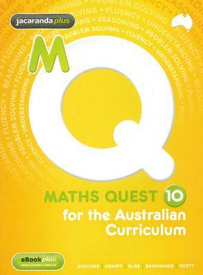 Maths Quest 10 Australian Curriculum Student Edition and EBookPLUS