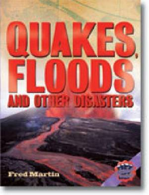 Rigby Literacy Collections Level 6 Phase 12: Quakes, Floods and Other Disasters (Reading Level 30++/F&P Level W-Z)