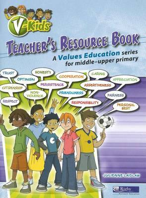 V-kids Teacher's Resource Book: A Values Education Series for Middle-Upper Primary