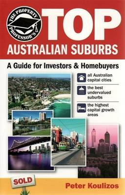 The Property Professor's Top Australian Suburbs: A Guide for Investors and Homebuyers
