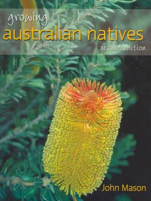 Growing Australian Natives: Second Edition