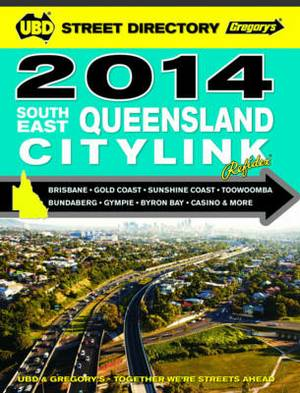 South East Queensland Citylink Street Directory 2014 6th Ed