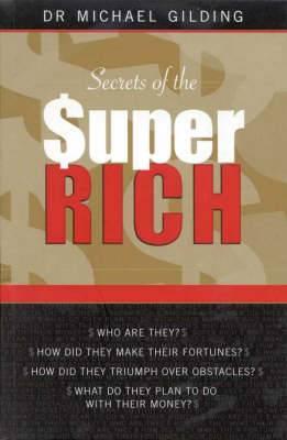 Secrets of the Super Rich