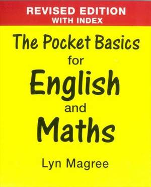 The Pocket Basics for English and Maths: Revised Edition with Index